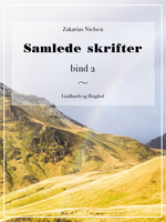 Samlede skrifter. Bind 2 - Zakarias Nielsen