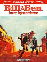 Bill og Ben lurer lejemorderne - Marshall Grover