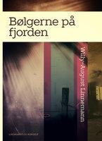 Bølgerne på fjorden - Willy-August Linnemann