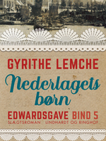 Edwardsgave - Nederlagets børn - Gyrithe Lemche