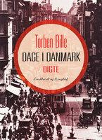 Dage i Danmark - Torben Bille
