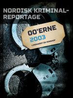 Nordisk Kriminalreportage 2003 - Diverse