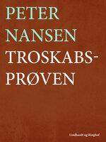 Troskabsprøven - Peter Nansen