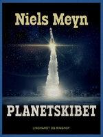 Planetskibet - Niels Meyn