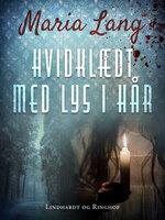 Hvidklædt med lys i hår - Maria Lang
