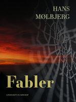 Fabler - Hans Mølbjerg