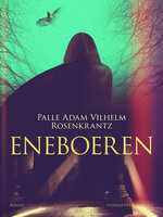 Eneboeren - Palle Adam Vilhelm Rosenkrantz