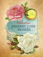 Abekatten - Johanne Luise Heiberg