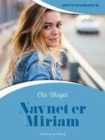 Navnet er Miriam - Ole Blegel