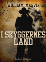 I skyggernes land - William Marvin