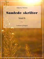 Samlede skrifter. Bind 6 - Zakarias Nielsen