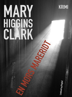 En mors mareridt - Mary Higgins Clark