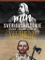 Min Sverigeshistorie bind 2 - Vilhelm Moberg