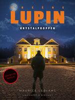 Arsène Lupin – krystalproppen - Maurice Leblanc