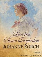Lise fra Skovridergården - Johanne Korch
