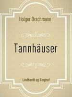 Tannhäuser - Holger Drachmann