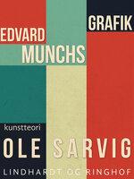 Edvard Munchs grafik - Ole Sarvig