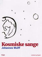 Kosmiske sange - Johannes Wulff