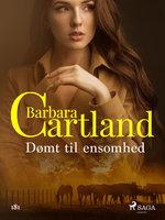 Dømt til ensomhed - Barbara Cartland