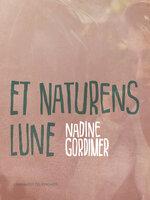 Et naturens lune - Nadine Gordimer