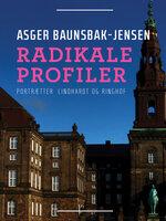 Radikale profiler - Asger Baunsbak-Jensen
