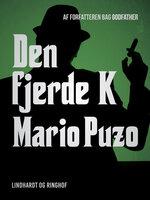 Den fjerde K - Mario Puzo