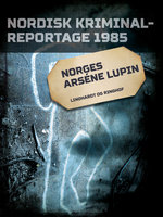 Norges Arséne Lupin - Diverse forfattere
