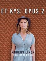 Et kys: Opus 2 - Mogens Linck