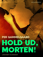 Hold ud, Morten! - Per Gammelgaard