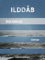 Ilddåb - Knud Andersen