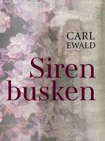 Sirenbusken - Carl Ewald