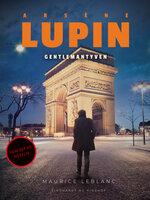 Arsène Lupin – gentlemantyv - Maurice Leblanc