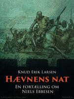 Hævnens nat: En fortælling om Niels Ebbesen - Knud Erik Larsen