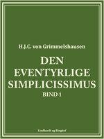 Den eventyrlige Simplicissimus bind 1 - H.J.C. von Grimmelshausen