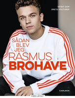 Sådan blev jeg Rasmus Brohave - Rasmus Brohave