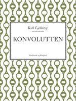 Konvolutten - Karl Gjellerup