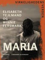 Maria - Winnie Fersmark, Elisabeth Tejlmand
