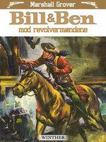 Bill og Ben mod revolvermændene - Marshall Grover