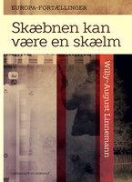 Skæbnen kan være en skælm - Willy-August Linnemann