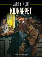 Kidnappet - Larry Kent