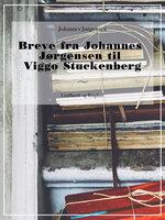 Breve fra Johannes Jørgensen til Viggo Stuckenberg - Johannes Jørgensen