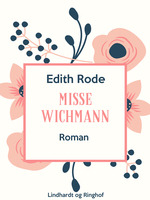 Misse Wichmann - Edith Rode
