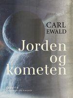 Jorden og kometen - Carl Ewald