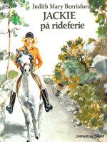 Jackie på rideferie - Judith Mary Berrisford