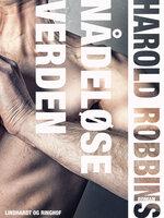 Nådeløse verden - Harold Robbins