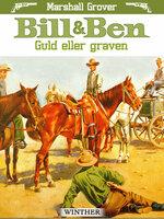 Bill og Ben - Guld eller graven - Marshall Grover