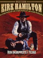 Den skrappeste i Texas - Kirk Hamilton