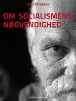 Om socialismens nødvendighed - Gert Petersen