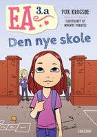 Ea 3A - Den nye skole - Puk Krogsøe