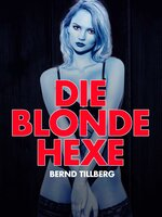 Die blonde Hexe - Bernd Tillberg